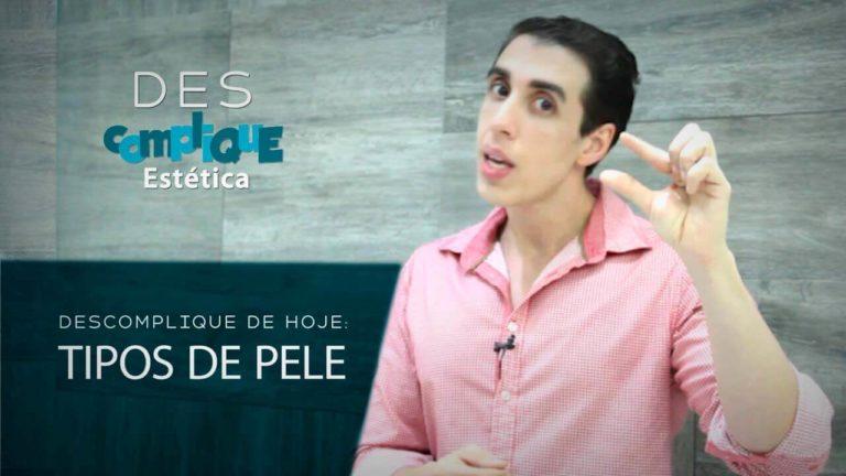 Read more about the article [Vídeo] Tipos de Pele